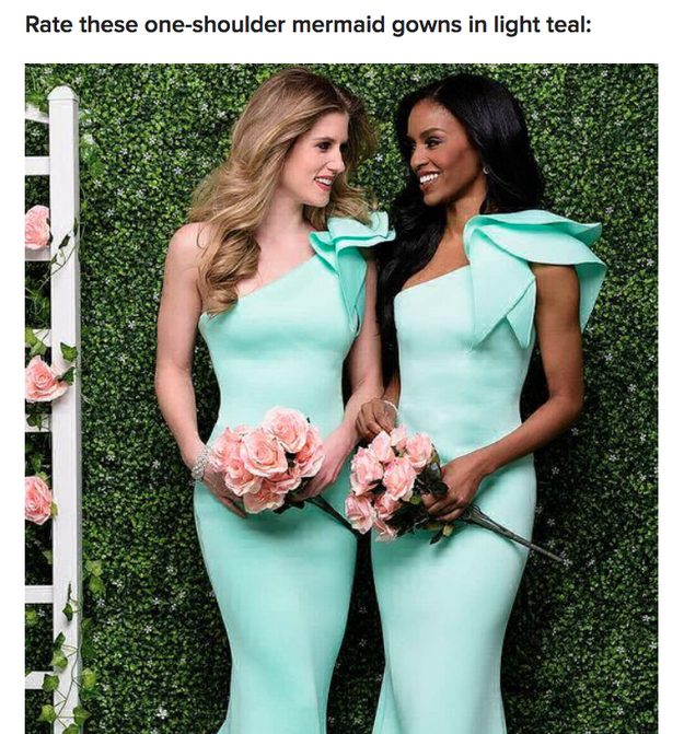 We can also tell you how big your wedding party will be, you just have to rate some bridesmaid dresses.