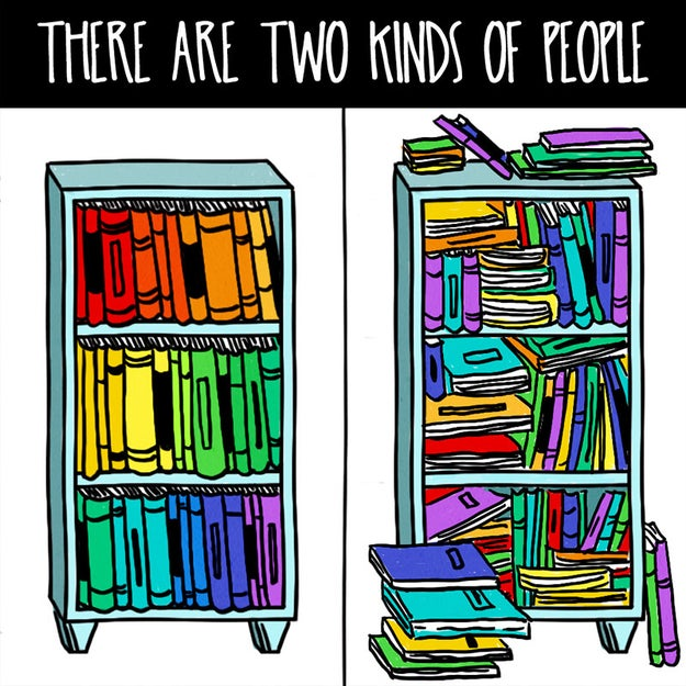 Giving up on having any sort of order to your bookcase because just own so many damn books.