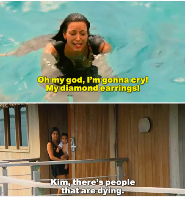 And when she had no time for Kim's lost diamond earring.