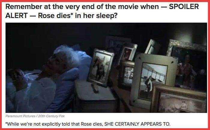 """""""Lembram no final do filme quando – ALERTA DE SPOILER – Rose morre enquanto está dormindo?"""""""