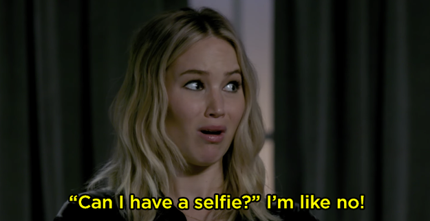 Same with asking for a selfie. Jen said she'll tell people it's her day off.