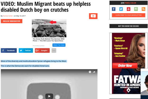 """And the word """"Muslim?"""" Just one day after the video appeared on the internet, anti-Muslim activist Pamela Geller posted the video on her website with the title: """"VIDEO: Muslim Migrant beats up helpless disabled Dutch boy on crutches."""""""