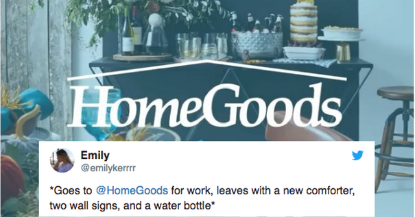 14 Tweets About HomeGoods That Will Make You Laugh Out Loud