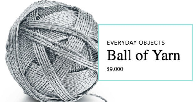 """Tiffany Came Out With An """"Everyday Objects"""" Line That Includes A $9,000 Spool Of Yarn"""