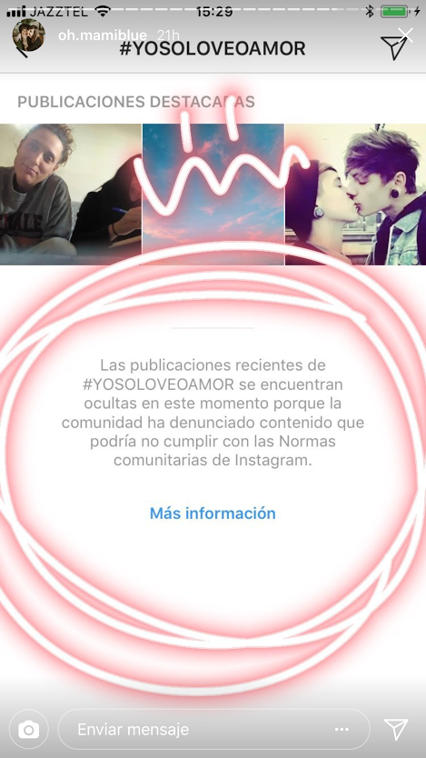 But at the same time, peoople reported the hashtag #Yosoloveoamor, which was also blocked by Instagram, as Veronica showed in her Instagram Stories.