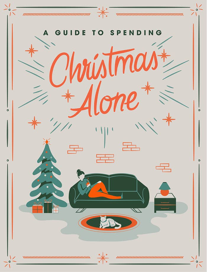 Alone For Christmas.How To Spend Christmas Alone