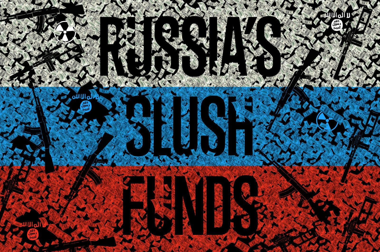 Exposed: Kremlin-Linked Slush Funds Funneling Money To Syria's Chemical Weapons Financiers