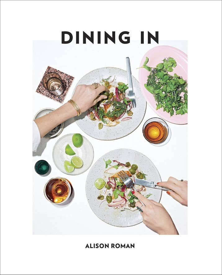 14 of our favorite cookbooks from 2017 4 dining in by alison roman forumfinder Choice Image