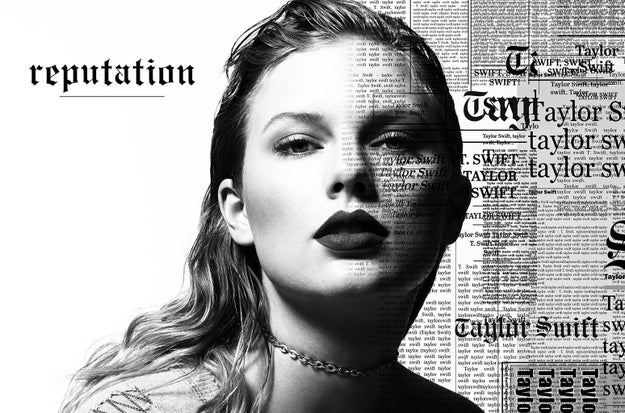 Maybe you've seen this record she released, Reputation?