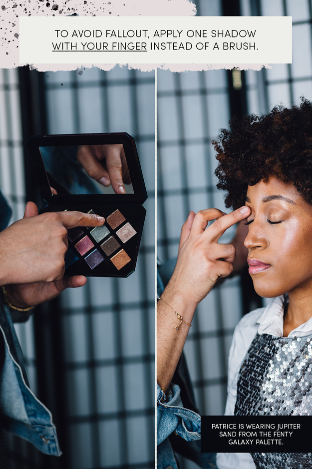 But if you do want some eyeshadow, apply a shade to your entire lid using your finger. Using your finger instead of a brush avoids messy fallout.