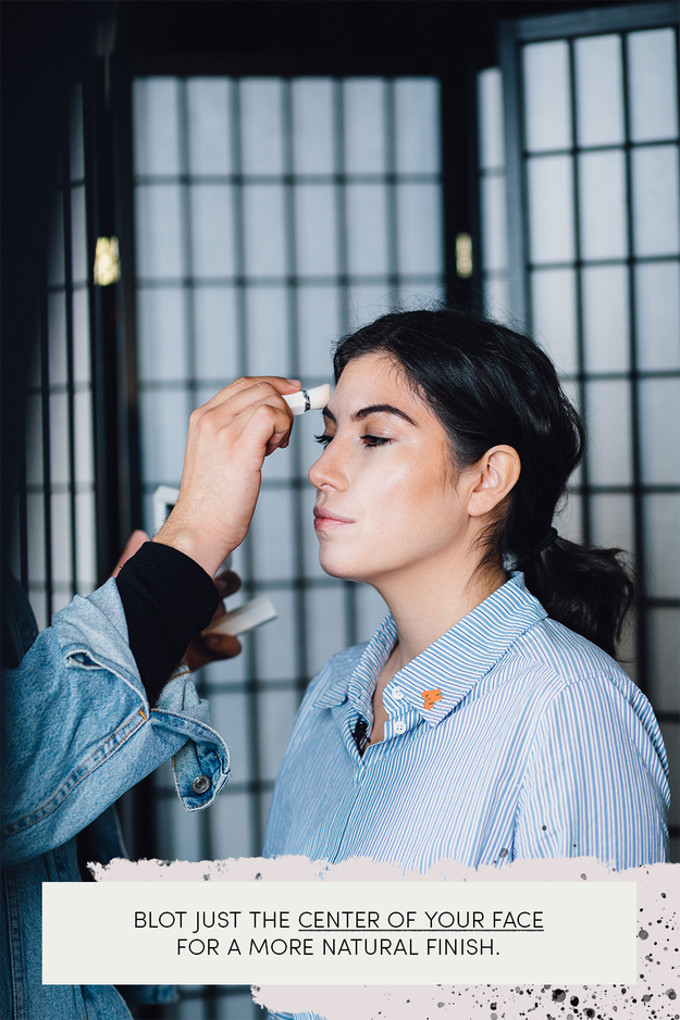 Control oil by blotting just the center of your face, and keep the perimeter a little more dewey. The contrast in texture makes for a more natural finish.