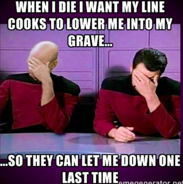 This dark AF meme that'll make any chef sob and laugh.