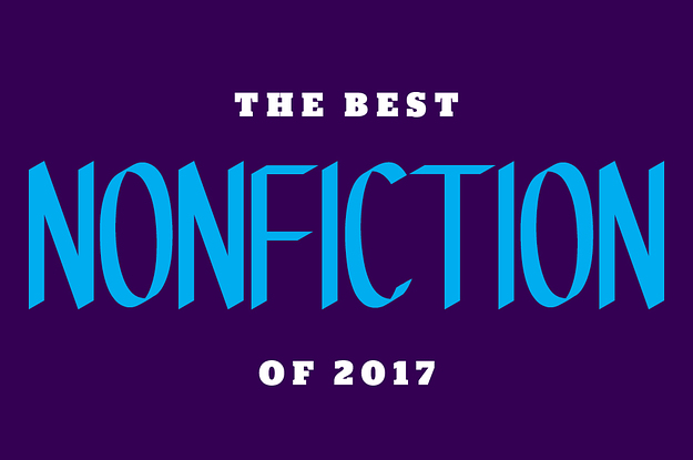The 19 Best Nonfiction Books Of 2017