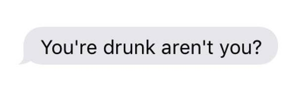 Drunk Text Your Ex And We'll Tell You If You'll Be Single In 2018