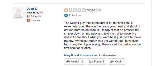 """One review from 2015 said the barber he saw grabbed him in such a way he felt like it """"borders on assault."""""""