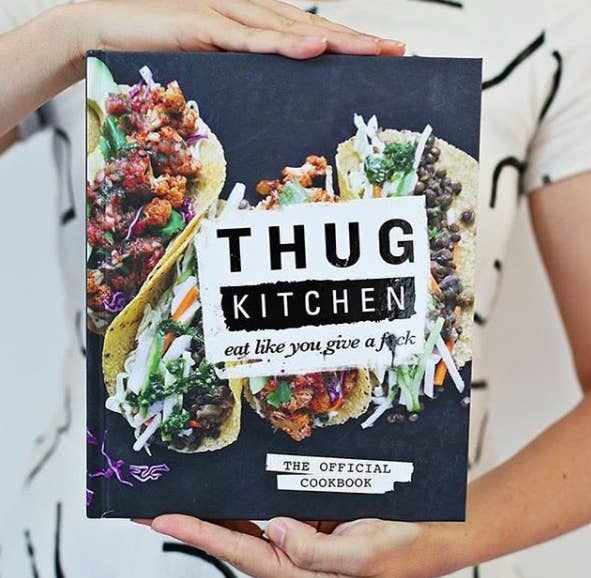 17 cookbooks that are actually worth buying a cookbook that changed my life is the thug kitchen cookbook the recipes don forumfinder Choice Image
