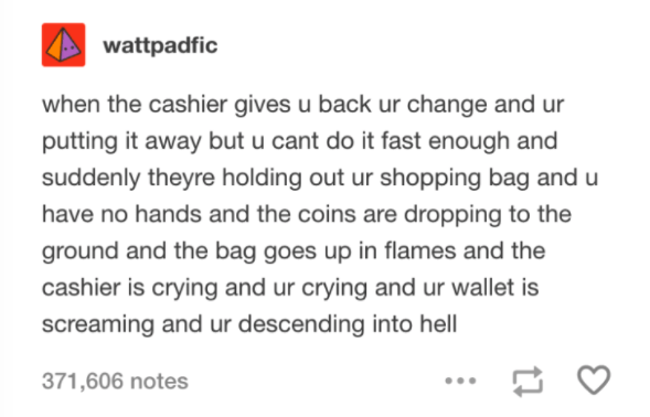 Descended into cashier hell: