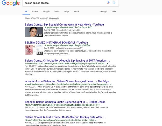 "So, obviously I had to check. I typed in ""Selena Gomez scandal"" into Google and this is what I got:"