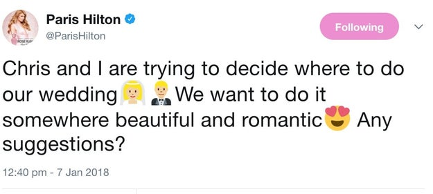 Did you see Paris Hilton's tweet asking her followers for good wedding locations?