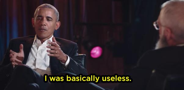 But he was useless: