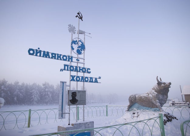 "The town is proudly known as ""The Pole of Cold."" (That's what the sign says in Cyrillic.)"