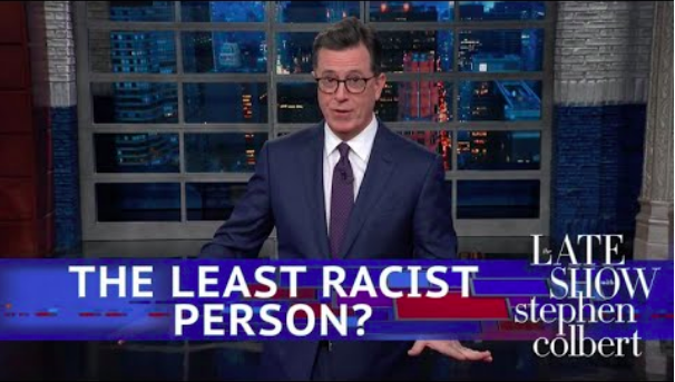 Last night on The Late Show, Stephen Colbert responded to White House Press Secretary Sarah Huckabee Sanders' reasoning that President Trump isn't racist because he had a TV show.