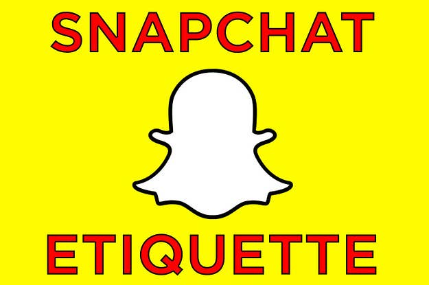 You're Old If You Don't Know This Basic Snapchat Etiquette