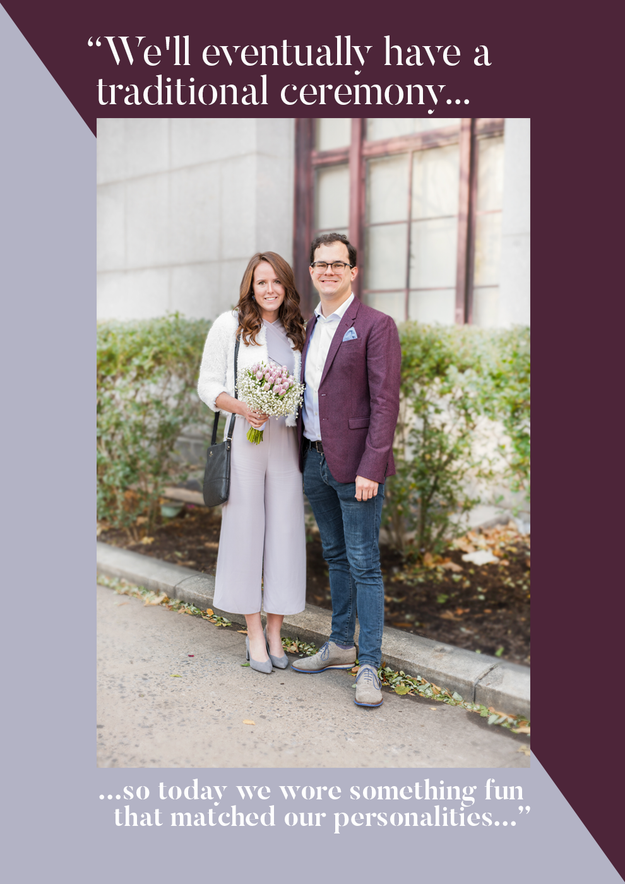 """He's on a K-1 visa. We'll eventually have a traditional ceremony, so today we wore something fun that matched our personalities, and I have tulips because he's Dutch."""