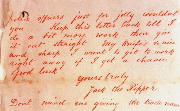 """The letter above was signed by """"Jack the Ripper,"""" and that moniker stuck with the public from that point on."""