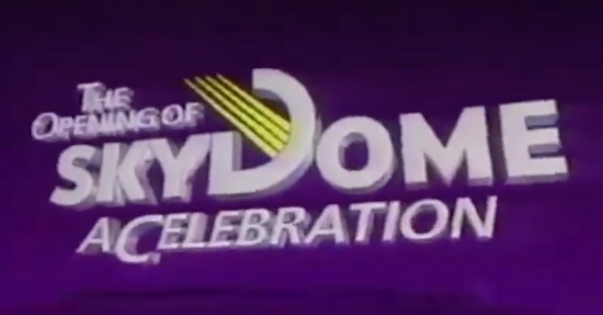 The 1989 Skydome Opening Celebrations Were Hilariously