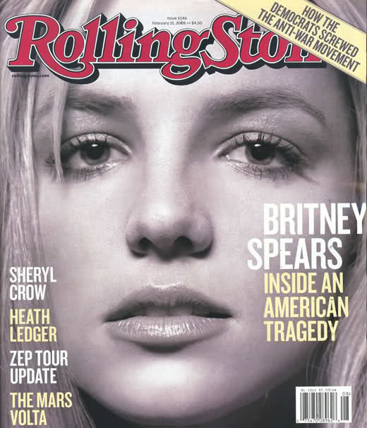"Rolling Stone magazine published its infamous Britney Spears ""American Tragedy"" cover story."