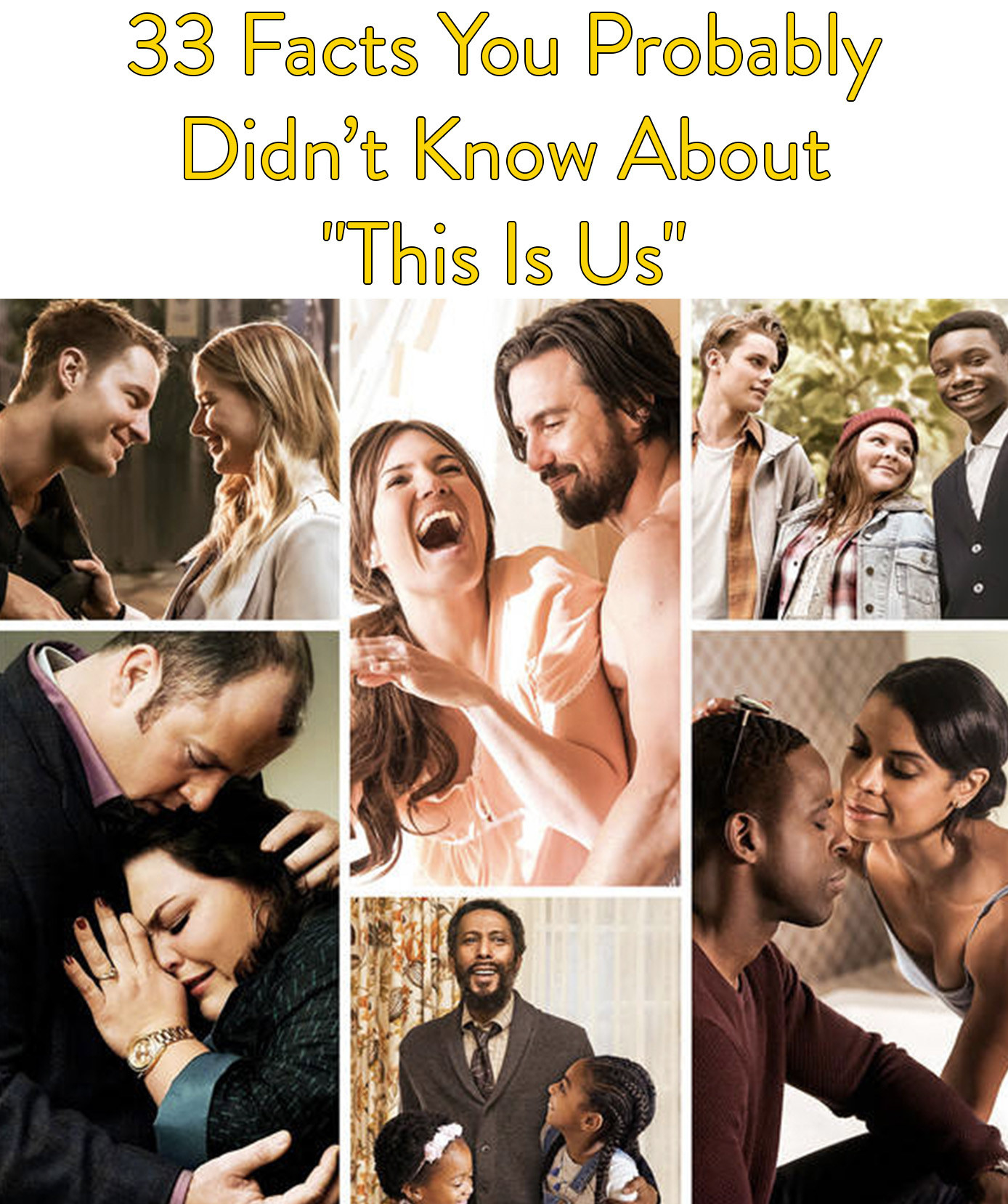 "33 Facts You Probably Didn't Know About The Making Of ""This Is Us"""