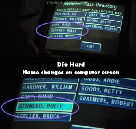 The spelling of Holly's last name changes in Die Hard.