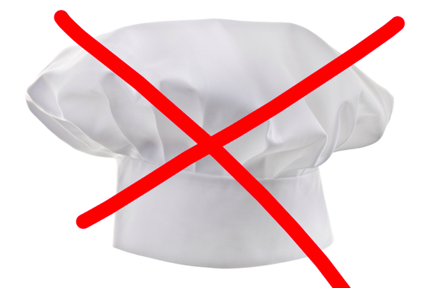 That you're not a chef yet (and it'll most likely take you years of working to become one).