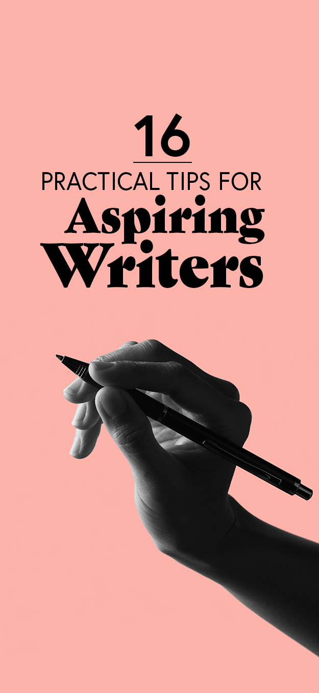 16 Practical Tips For Anyone Who Wants To Write A Book