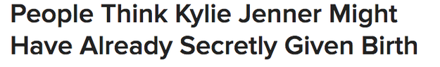 But, just weeks before, people were still contemplating if she was even pregnant. I mean, the whole secrecy thing drove people nuts FOR MONTHS.