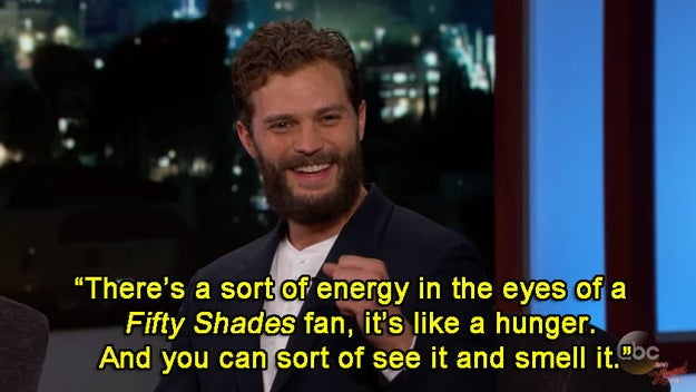 And when he described fans of the Fifty Shades franchise like this: