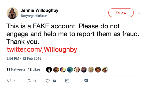 Hours after the tweet went viral, Willoughby tweeted from her real account calling out the impersonator and asking for her followers to report the fake.