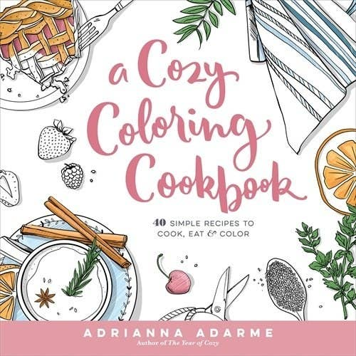 A Cookbook Filled With Illustrations Just Waiting For You To Fill In Colored Pencils Can Color Your Way Being Better Chef
