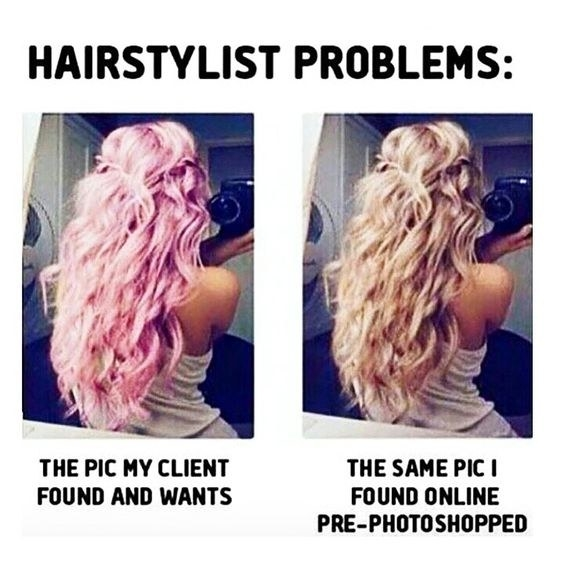 Expecting your hair to look exactly like a Photoshopped picture.