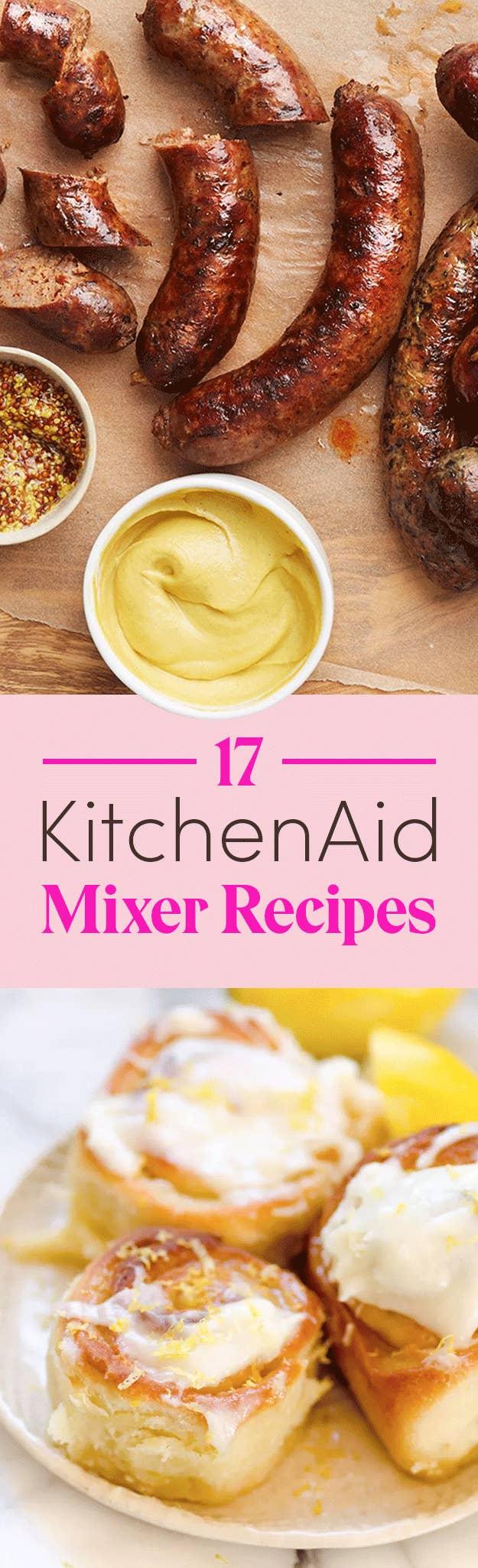 17 Things You Can Make In A KitchenAid Mixer on ge recipes, nielsen-massey recipes, creuset recipes, blendtec recipes, cajun injector recipes, homemade ice cream recipes, blomus recipes, paula deen recipes, lynx recipes, john folse recipes, five star recipes, healthmaster recipes, schlemmertopf recipes, masterbuilt recipes, sistema recipes, presto recipes, fire-king recipes, sodastream recipes, good cook recipes, bakers secret recipes,