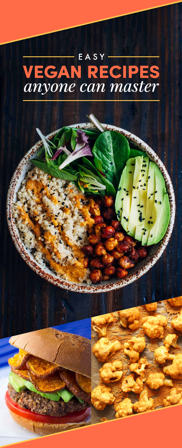 42 Ridiculously Easy Vegan Recipes Anyone Can Master