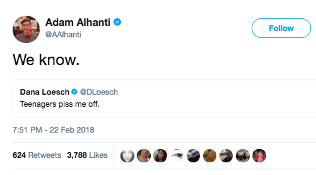 """Adam Alhanti, another teen survivor, dug up an old tweet from the NRA's Dana Loesch to make his quip. """"We know"""" he wrote, in response to Loesch's """"Teenagers piss me off."""""""