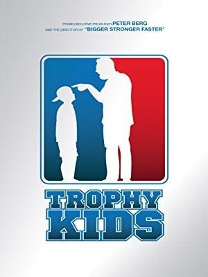 Trophy Kids (2013)