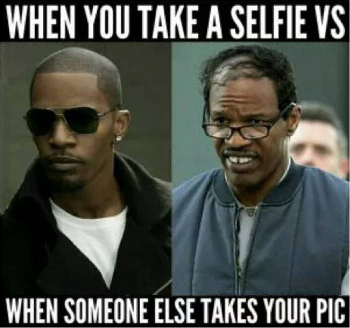 17 Memes That'll Make Anyone Obsessed With Selfies Say
