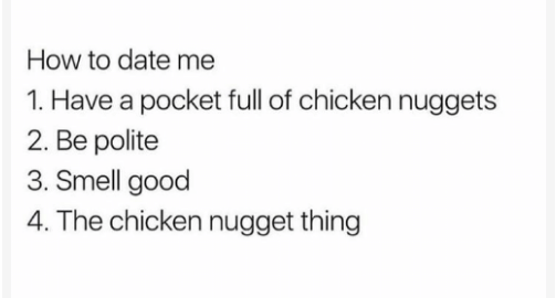 Nowadays your only real requirement in a partner is that they share the same chicken interests.