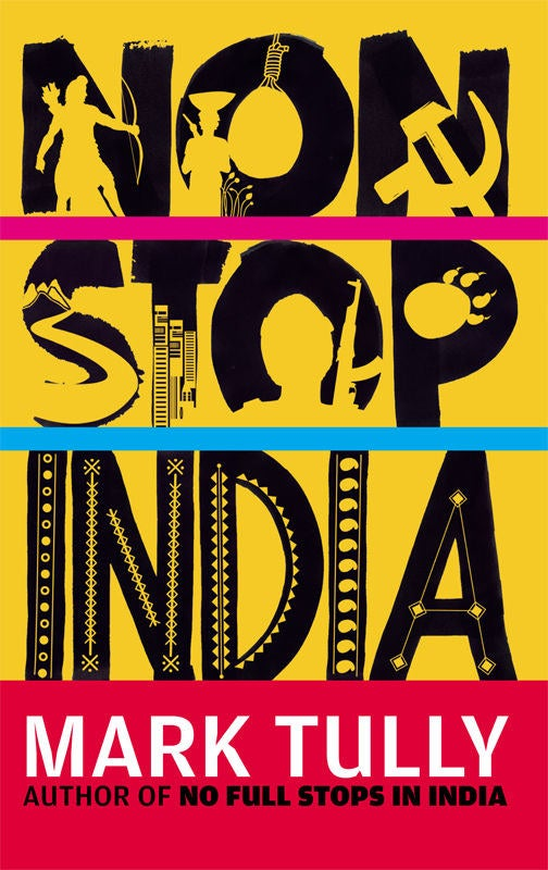What it's about: This book that explores the issues of farmer suicides, Maoist insurgencies, the unprecedented rise of corporate biggies, and the revival of the Indian subcontinent despite the problems plaguing it, Non Stop India is Mark Tully at his finest.