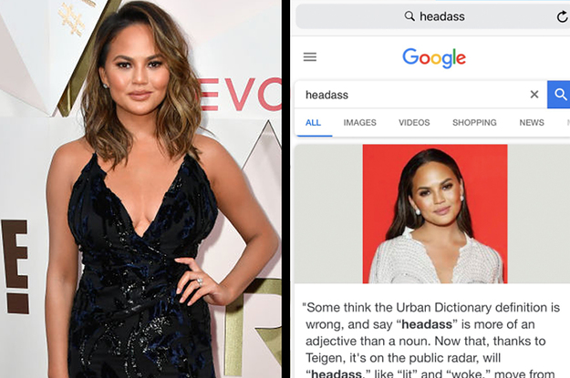I Am 110 Serious When I Say If You Google Headass A Picture Of Chrissy Teigen Will Pop Up Headass can be used as a generic insult but generally means someone. i am 110 serious when i say if you