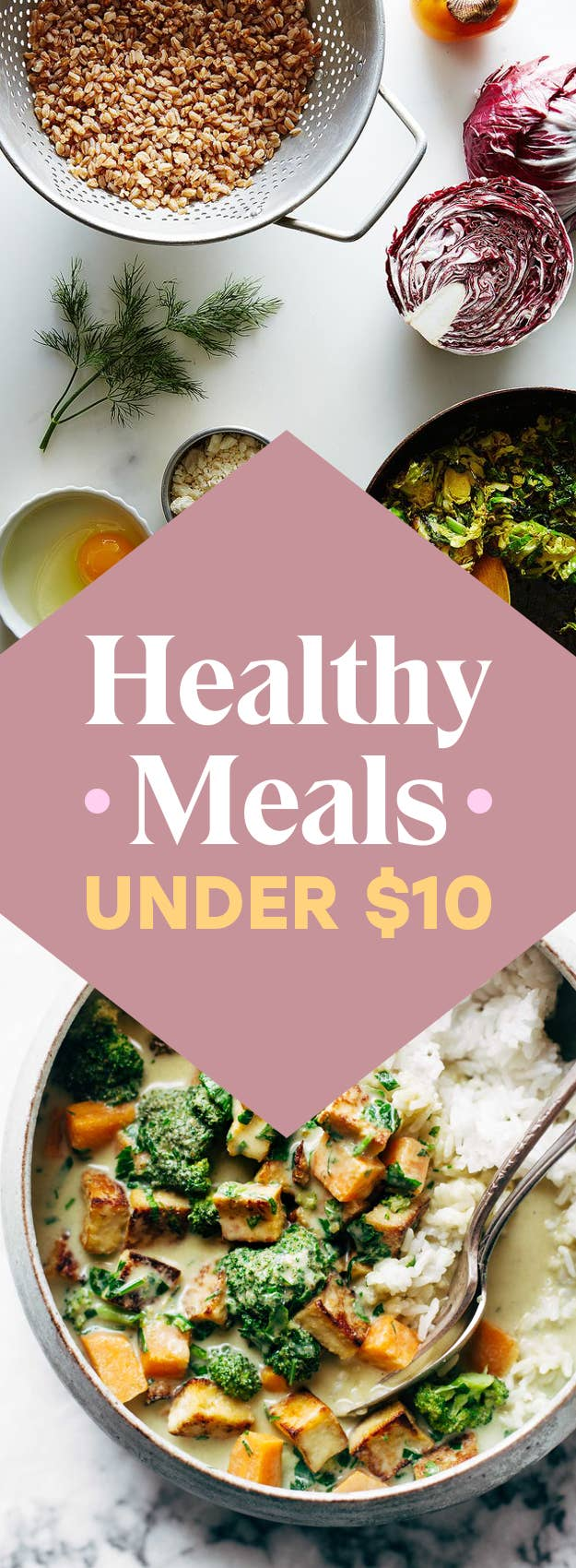 19 Healthy Dinners Under 10 You Should Make Asap
