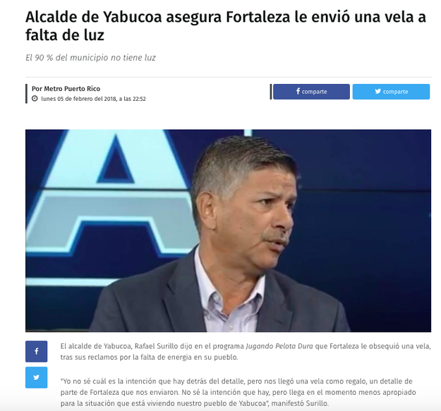 "On Monday night, Metro Puerto Rico went with the headline, ""The Mayor of Yabucoa says Fortaleza sent him a candle for the lack of electricity."""
